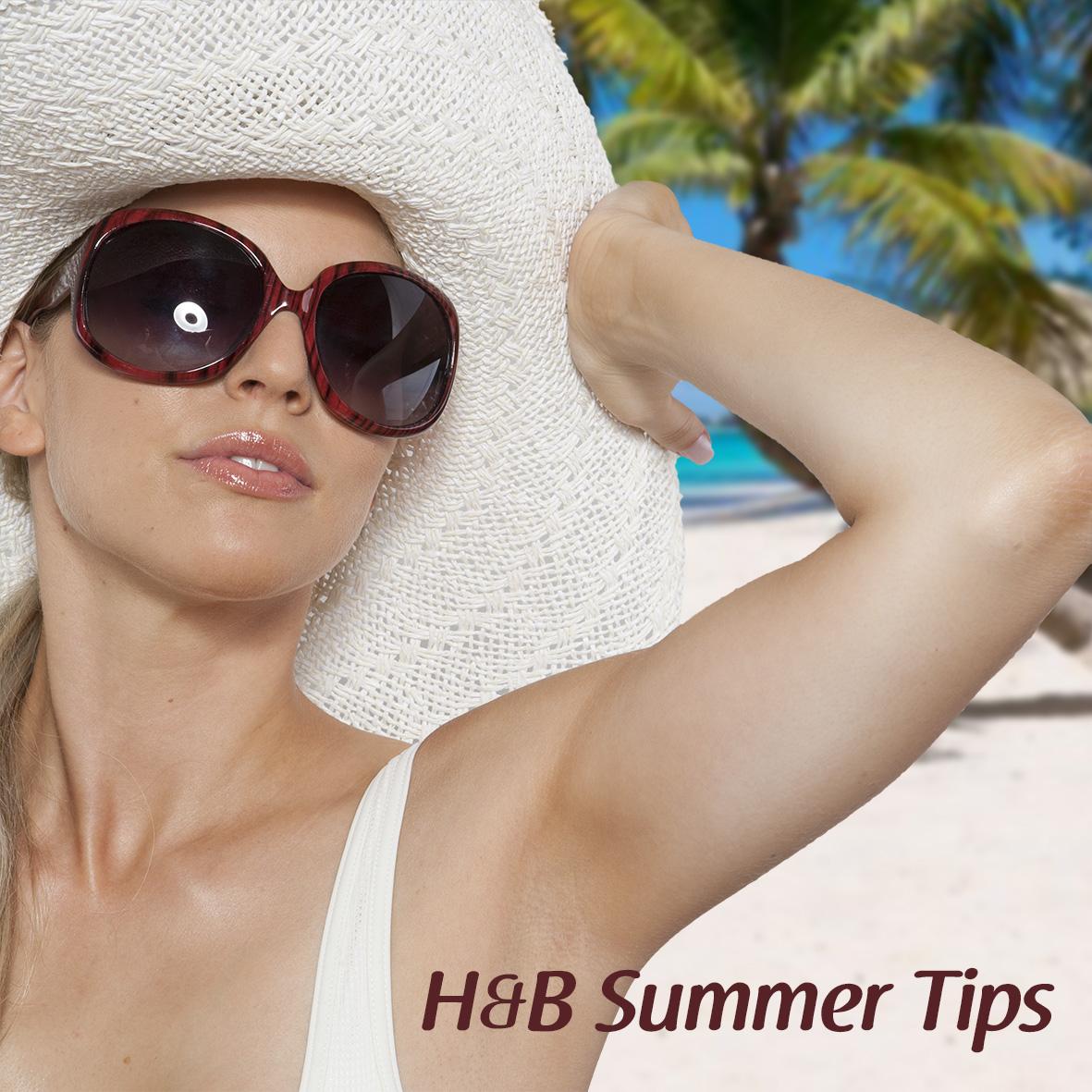 H&B Summer Tips